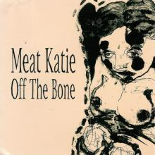 Meat Katie - Off The Bone (1998) [FLAC]