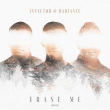 Invector & Radianze - Erase Me (2021) [FLAC]