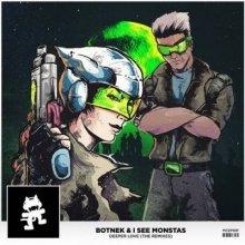 Botnek & I See MONSTAS - Deeper Love (The Remixes) (2016) [FLAC]