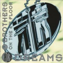 2 Brothers On The 4th Floor - Dreams (1994) [FLAC]