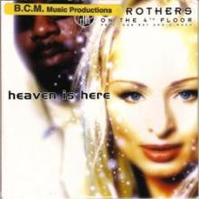 2 Brothers On The 4th Floor - Heaven Is Here CDS (1999) [FLAC]