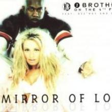 2 Brothers On The 4th Floor - Mirror Of Love (1996) [FLAC]