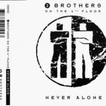 2 Brothers On The 4th Floor - Never Alone (1993) [FLAC]
