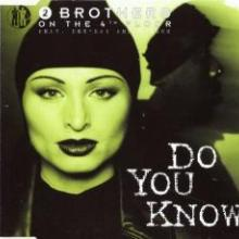 2 Brothers On The 4th Floor - Do You Know? (1998) [FLAC]
