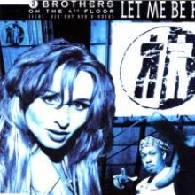 2 Brothers On The 4th Floor - Let Me Be Free (1994) [FLAC]