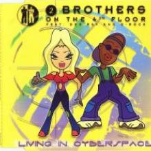 2 Brothers On The 4th Floor - Living In Cyberspace (1999) [FLAC]