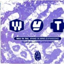 Wag Ya Tail - Xpand Ya Mind (Expansions) (1992) [FLAC]
