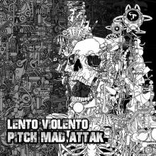 Pitch Mad Attak - Lento Violento (2020) [FLAC]