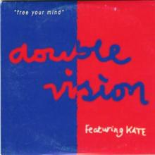 Double Vision & Kate - Free Your Mind (1995) [FLAC]