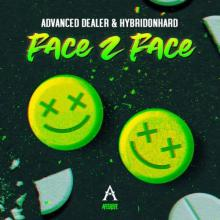 Advanced Dealer & Hybridonhard - Face 2 Face (2020) [FLAC]
