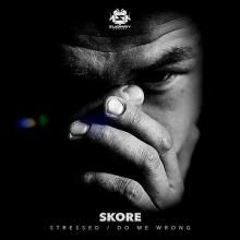 Skore - Stressed / Do Me Wrong (2020) [FLAC]