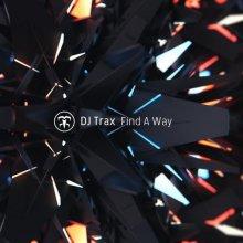 Dj Trax - Find A Way Ep (2020) [FLAC]