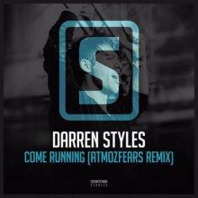 Darren Styles - Come Running (Atmozfears Remix) (2016) [FLAC]