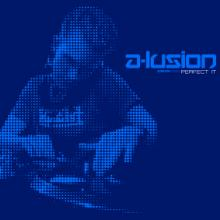 A-Lusion - Perfect It / Powered Up Again (2006) [FLAC]