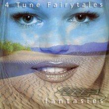 4 Tune Fairytales - Fantasies (1997) [FLAC]
