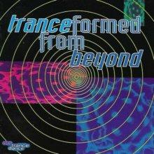 VA - Tranceformed From Beyond (1992) [FLAC]