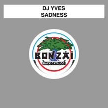 Dj Yves - Sadness (2016) [FLAC]