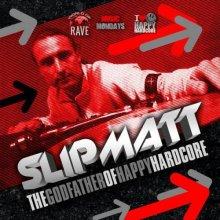Slipmatt - The Godfather Of Happy Hardcore (2015) [FLAC]