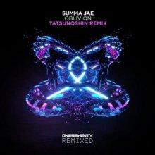 Summa Jae & Tatsunoshin - Oblivion (Tatsunoshin Remix) (2021) [FLAC]