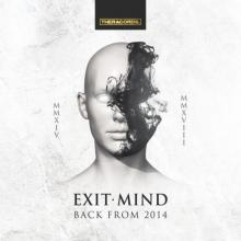 Exit Mind - Back From 2014 (2018) [FLAC]
