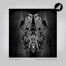 Zain Wolf - Service Industry (2020) [FLAC]