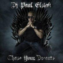 VA - DJ Paul Elstak Chase Your Dreams (2013) [FLAC]
