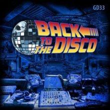 VA - Back To The Disco (2021) [FLAC]
