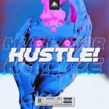 Mutilator & Notype - HUSTLE! (Edit) (2021) [FLAC]