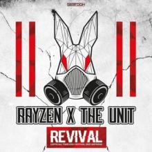 Rayzen & The Unit - Revival (Official Timeless Festival 2021 Anthem) (Edit) (2021) [FLAC]