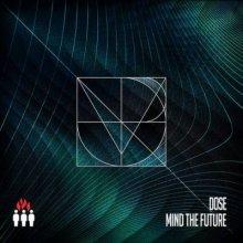Dose - Mind the Future (2014) [FLAC]
