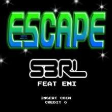 S3RL - Escape (2015) [FLAC]