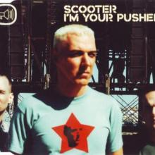 Scooter - Im Your Pusher (2000) [FLAC]