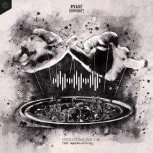Rvage - Dominate (Edit) (2021) [FLAC]