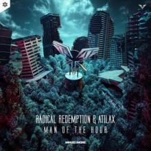 Radical Redemption & Atilax - Man Of The Hour (Edit) (2021) [FLAC]
