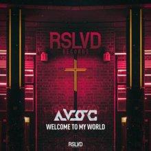 Avoc - Welcome To My World (Edit) (2021) [FLAC]