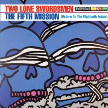 Two Lone Swordsmen - The Fifth Mission (Return To The Flightpath Estate) (1996) [FLAC]