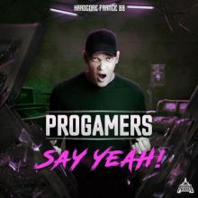 Progamers - Say Yeah ! (2021) [FLAC]