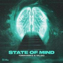 Tomahawkz & Valido - State Of Mind (Edit) (2021) [FLAC]