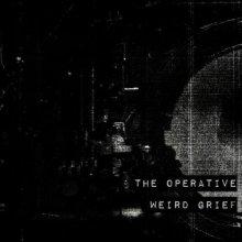The Operative - Weird Grief (2017) [FLAC]