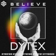 Dytex - Believe (2021) [FLAC]