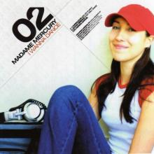 Madame Mercury - I Wanna Dance (2003) [FLAC]