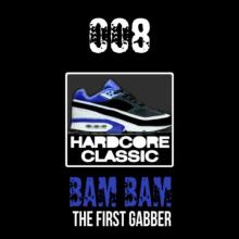 The First Gabber - Bam Bam (2021) [FLAC]