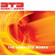 VA - Dusk Till Dawn - The Complete Works (2008) [FLAC]