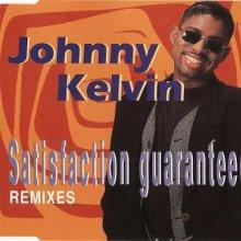 Johnny Kelvin - Satisfaction Guaranteed (Remixes) (1995) [FLAC]