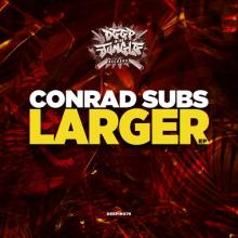 Conrad Subs - Larger Ep (2020) [FLAC]
