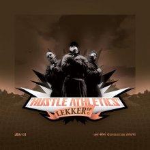 Hustle Athletics - Lekker Ep (2006) [FLAC]