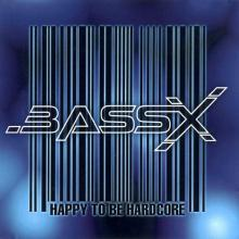 Bass X - Happy To Be Hardcore (1997) [FLAC]