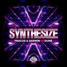 Fracus & Darwin & Dune - Synthesize (2021) [FLAC]