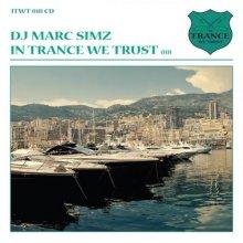 VA - In Trance We Trust 018  DJ Marc Simz (2011) [FLAC]