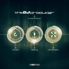 The DJ Producer - Revise Deploy Annihilate (2015) [FLAC]